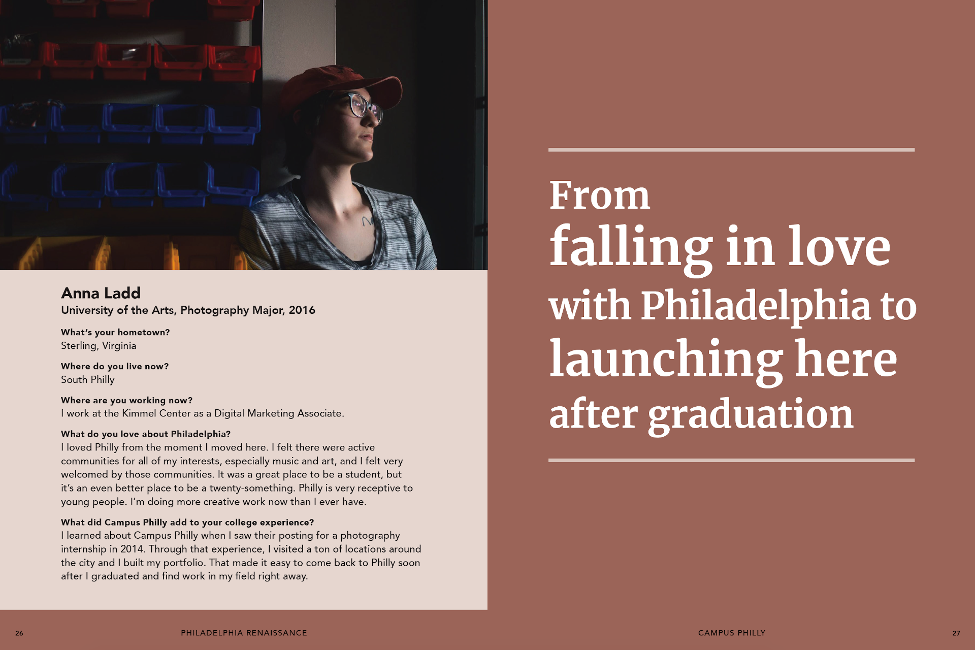 From falling in love woth Philadelphia to launching here after graduation
